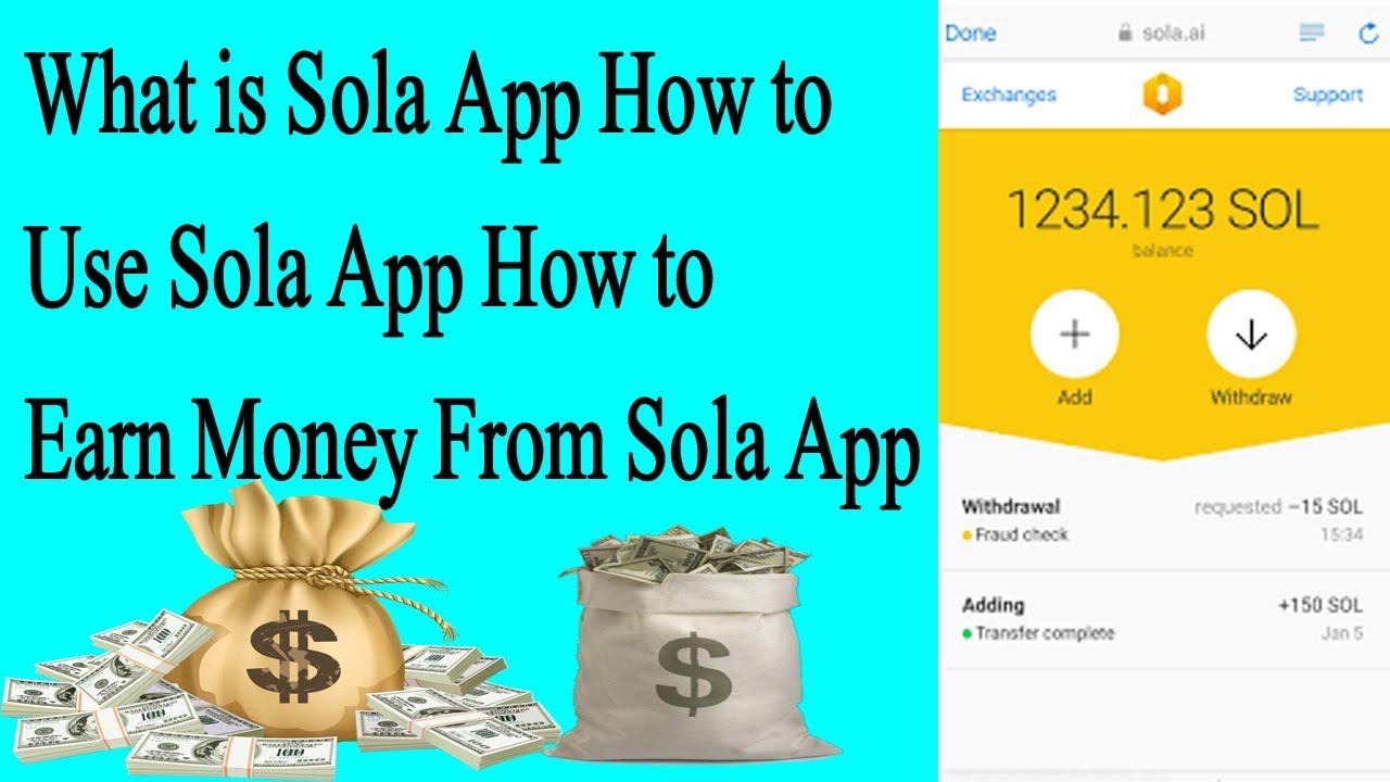 What Is Sola How To Use Earn Money From