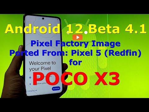 Android 12 Beta 4.1 for Poco X3 NFC (Surya/Karna) Pixel Factory Image Pixel5 Port
