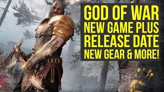 God of War New Game Plus RELEASE DATE, New Gear & Way More Coming! (God of War 4 New Game Plus)