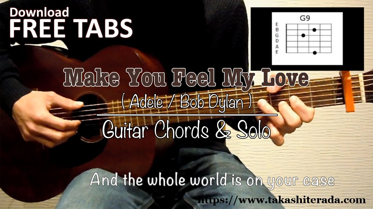 Make You Feel My Love Adelebob Dylan Guitar Chords Solo
