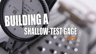 BUY or DIY? Shallow Test Gage Part 2 | WW241