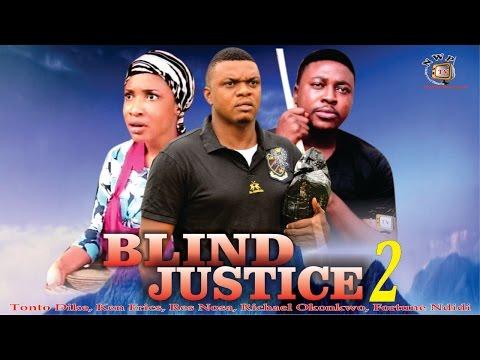 Blind Justice Season 2   - 2015 Latest Nigerian Nollywood  Movie