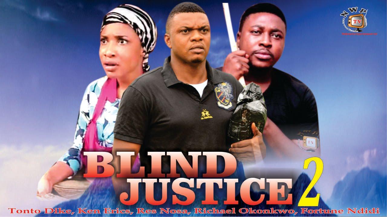 Download Blind Justice Season 2   - 2015 Latest Nigerian Nollywood  Movie