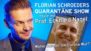 """Die Corona-Quarantäne-Show vom 13.05.2020 mit Florian Schroeder und Prof. Eckhard Nagel – """"Woher kommt die Corona-Wut?"""""""