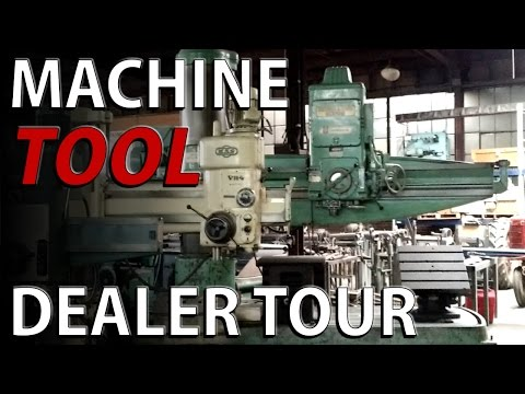Machine Tool Dealer Tour - THE TOY STORE - machinery and equ