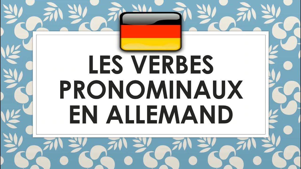 Les Verbes Pronominaux En Allemand Les Verbes Reflechis En Allemand Youtube
