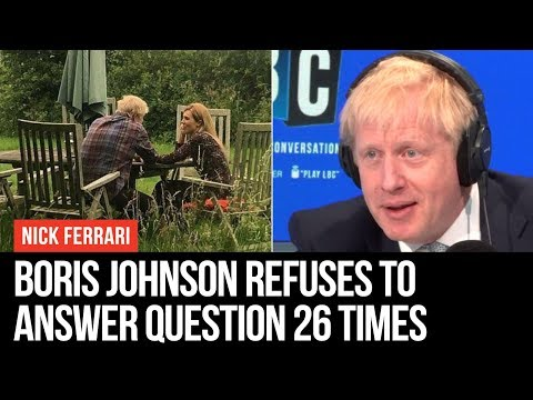 Boris Johnson Refuses To Answer Question 26 TIMES - Nick Ferrari - LBC