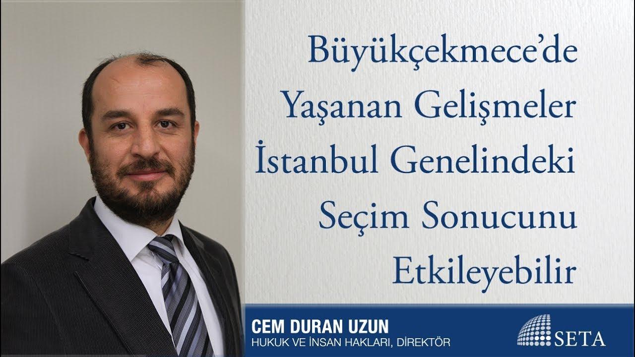 Büyükçekmece'de Yaşanan Gelişmeler İstanbul Genelindeki Seçim Sonucunu Etkileyebilir