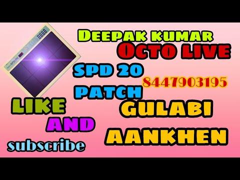 Octopad Patch Gulabi Aankhe,gulabi Aankhen Octopad Patch,octo Live Deepak Kumar