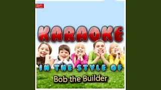 Mambo No. 5 (In the Style of Bob the Builder) (Karaoke Version)