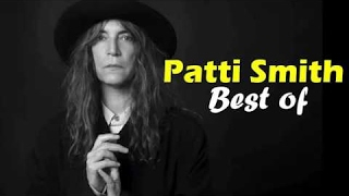 The Best of Patti Smith || Patti Smith Greatest Hits (FULL ALBUM)