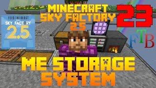 ME Drive / Sky Factory 2.5 / FTB / Minecraft / Episode 23 / Tutorial