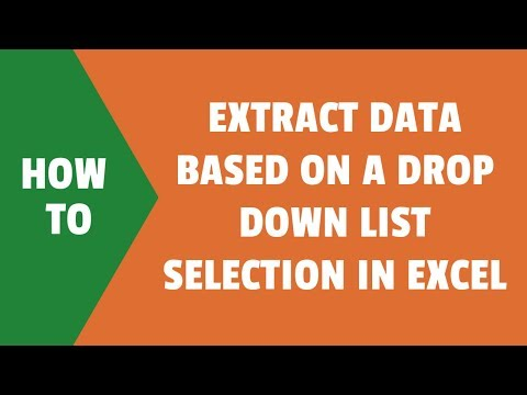 Extract Data based on a drop down list selection in Excel