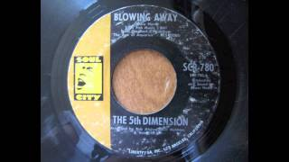 The 5th Dimension: Blowing Away (45rpm).