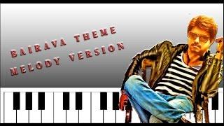 BAIRAVA THEME | MELODY VERSION