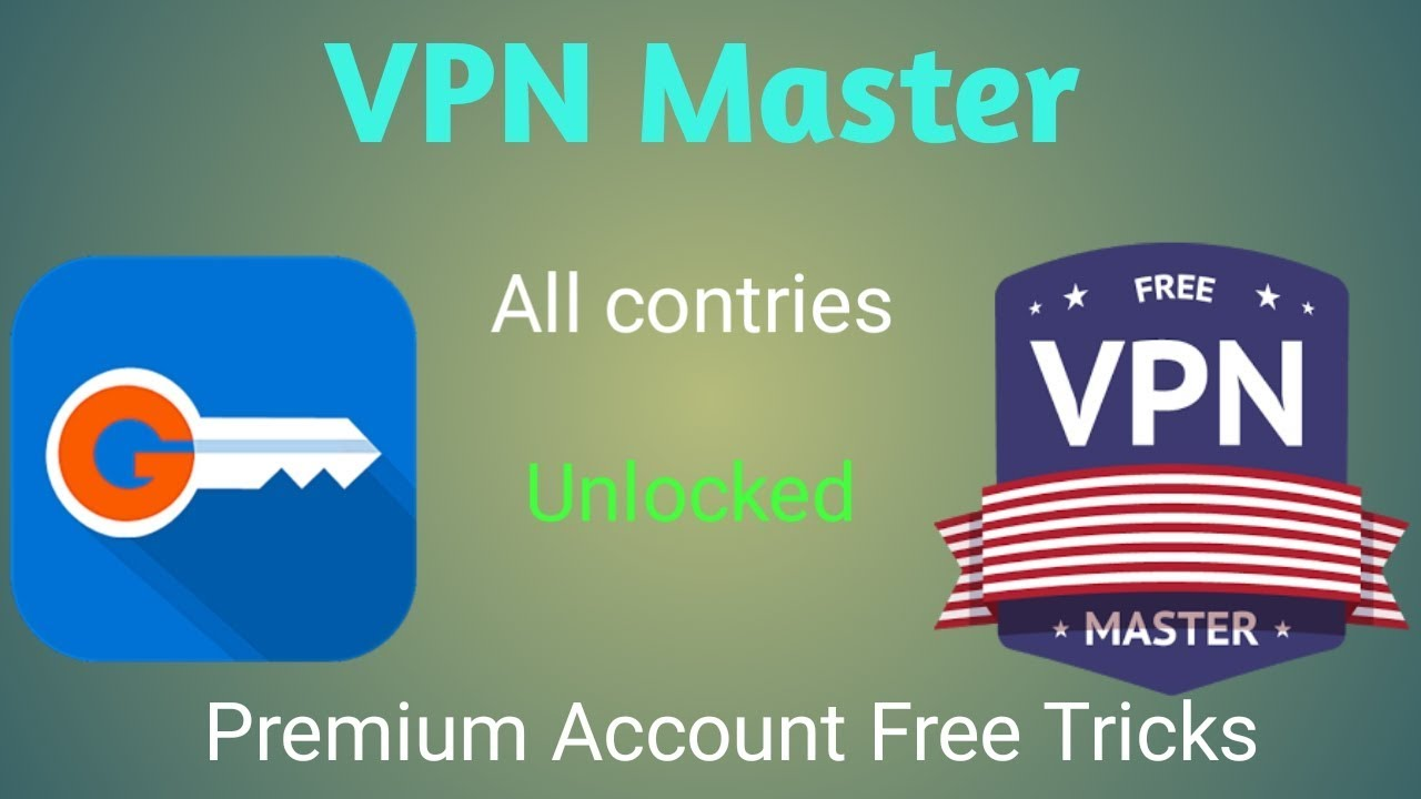 VPN Master free premium account tricks