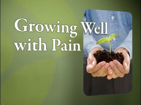 Growing Well With Pain