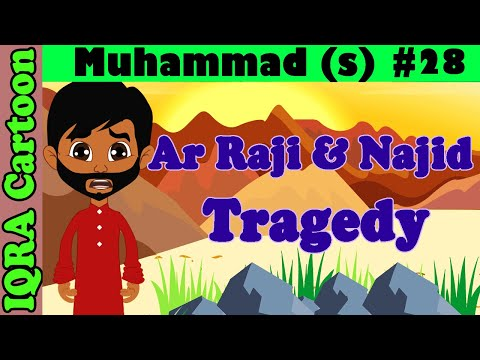Ar Raji & Najid  Tragedy || Muhammad  Story Ep 28 || Prophet stories for kids : iqra cartoon