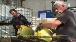 Huile de cuisson recyclée : une affaire qui roule ! - La Quotidienne