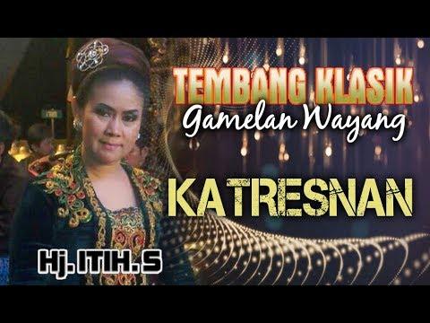 Lagu Wayang Kulit Langen Budaya - KATRESNAN, Hj. Itih. S