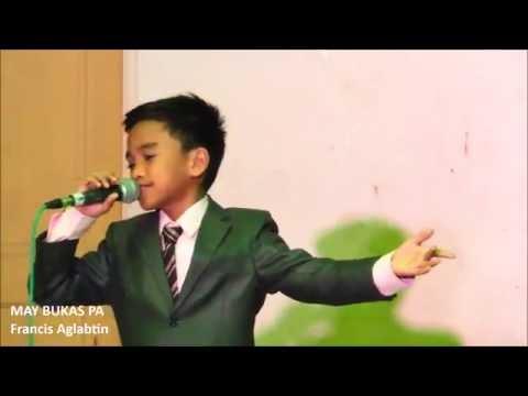 Francis Aglabtin (Eat Bulaga/Lola's Playlist Ultimate Champion) - May Bukas Pa