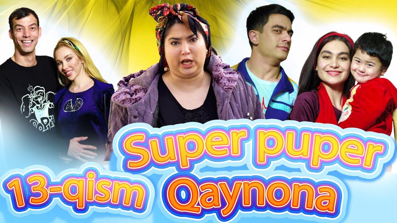 SUPER PUPER QAYNONA 13-QISM. ( СУПЕР ПУПЕР КАЙНОНА) MyTub.uz TAS-IX