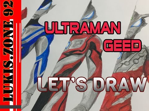 Let's Draw Ultraman Geed