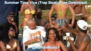 Summer Time Vice (2pac/drake Type Beat) (Free Download) MandoMusic