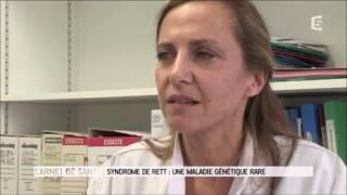 Syndrome de Rett - Le magazine de la santé (France 5) - 13 juin 2016