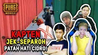 JEK SEPAROH PATAH HATI CIDRO AUTO BAR-BAR KE MUSUH - PUBG MOBILE INDONEISA