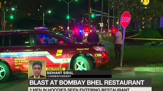 15 Injured In Blast At 'Bombay Bhel' Restaurant in Toronto