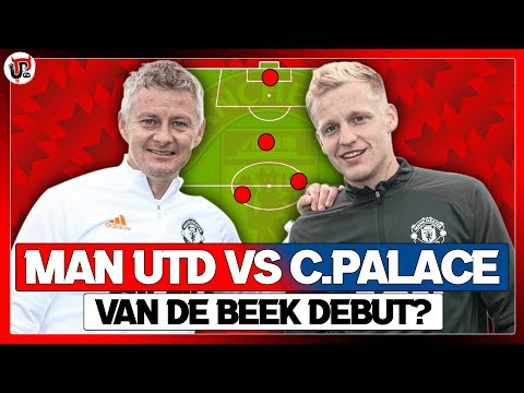 Man Utd vs Crystal Palace | Predicted XI | Van de Beek DEBUT?