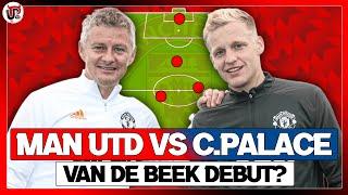 Man Utd vs Crystal Palace | Predicted XI | Van de Beek DEBUT?