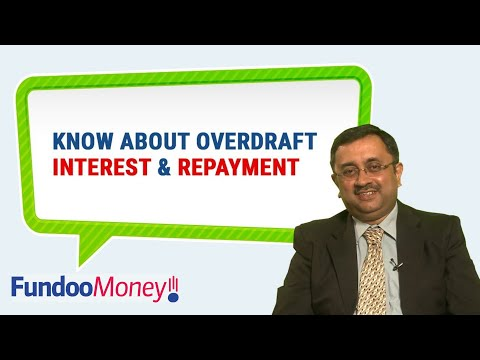 Know About Overdraft Interest & Repayment