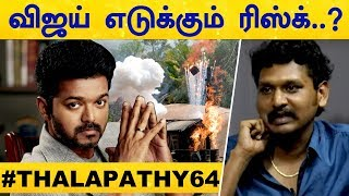 Will VIJAY's Risk For Thalapathy 64 get Results..?