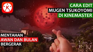Download lagu Cara Edit Mugen Tsukoyomi | Tanpa Tracking Tapi Realistis