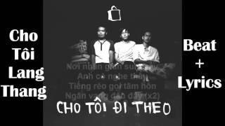 [BEAT COVER] Cho Tôi Lang Thang - Ngọt ft.Đen  (Lyrics) - DHP Production