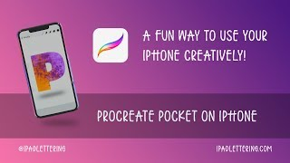 How to use your iPhone creatively with Procreate Pocket