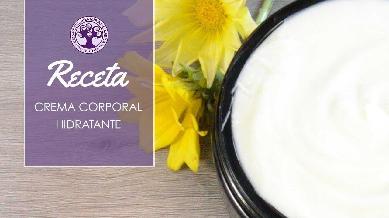 Receta crema corporal súper hidratante con crema base..