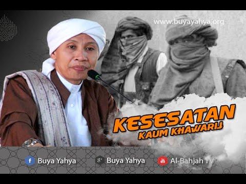 Kesesatan Kaum Khawarij  - Hikmah Buya Yahya