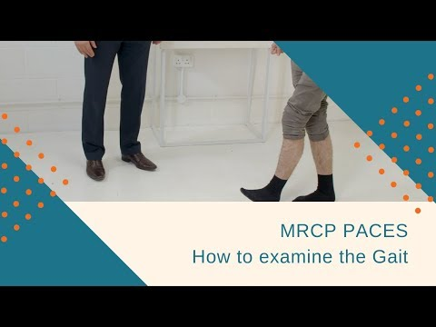 MRCP PACES Station 3: How to Examine the Gait