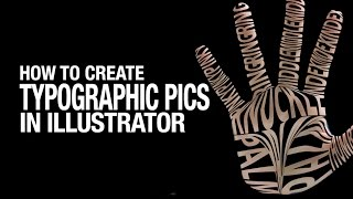 How to Create Typographic Pictures in Illustrator // Working with Type to Make Typographic Pictures