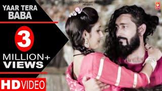 Download lagu Yaar Tera Baba | SJN Shiva, Aarti Tyagi | Rajnish, Viru Chhikara | Latest Haryanvi Songs 2018