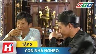 Con Nhà Nghèo - Tập 5 | Phim Tình Cảm Việt Nam Đặc Sắc Nhất 2016