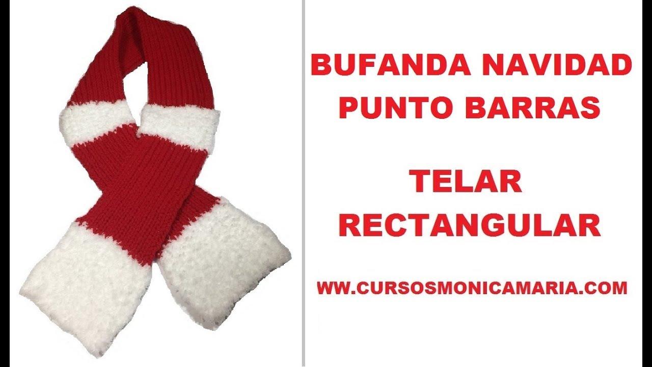 BUFANDA NAVIDAD TELAR RECTANGULAR PUNTO BARRA //Tutorial paso a paso ...