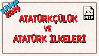 Atatürkçülük ve Atatürk İlkeleri | Kamp2019