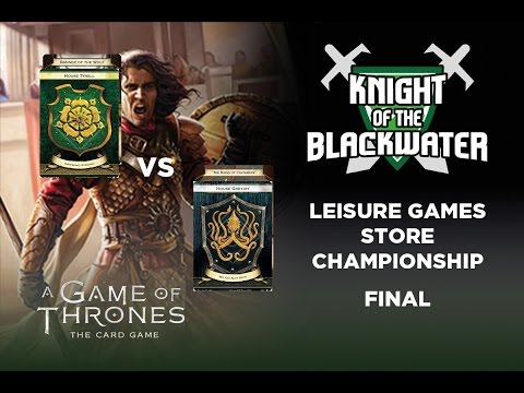 A Game of Thrones LCG Leisure Games Store Championship Game The Final - Tyrell/Wolf vs Greyjoy/Rains