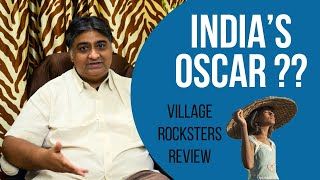 Village Rockstars Review - India's Oscars??