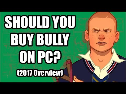 Bully on PC  - Should you buy it?