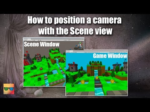 How to Position a Camera with the Scene View in Unity 3D